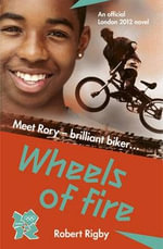 London 2012 : Wheels of Fire - Robert Rigby