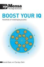Mensa Boost Your IQ : Hundreds of Challenging Puzzles - Carolyn Skitt
