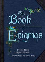 Book of Enigmas - Sylvain Lhullier