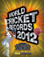World Cricket Records 2012 - Chris Hawkes