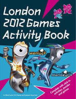 London 2012 Games Sticker Activity Book : Sticker Colouring Book - Bronagh Woods