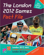 The London 2012 Games Fact File : An Official London 2012 Games Publication - Gavin Newsham