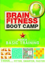 Brain Fitness Boot Camp : Basic Training - Tim Dedopulos