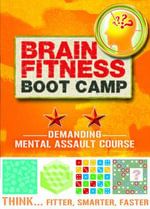 Brain Fitness Boot Camp : Mental Assault Course - Tim Dedopulos
