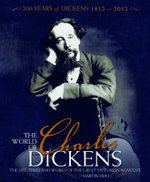 The World of Charles Dickens : The Life, Times and Works of the Great Victorian Novelist - Martin Fido