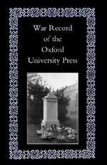 War Record of the University Press, Oxford 2002 - Oxford University Press
