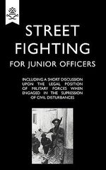 Street Fighting for Junior Officers - Anon