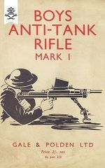 Boys Anti-Tank Rifle Mark I - Anon