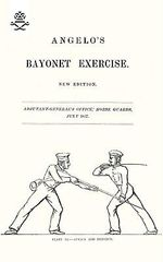 Angelo's Bayonet Exercises, 1857 - Henry Angelo