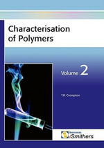 Characterisation of Polymers : v. 2 - T. R. Crompton