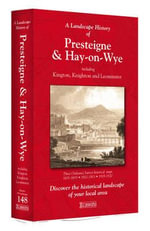 A Landscape History of Presteigne & Hay-on-Wye (1831-1920) - LH3-148 : Three Historical Ordnance Survey Maps