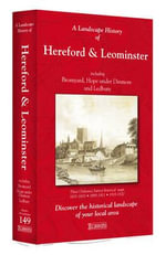 A Landscape History of Hereford & Leominster (1831-1920) - LH3-149 : Three Historical Ordnance Survey Maps