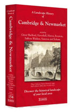 A Landscape History of Cambridge & Newmarket (1805-1921) - LH3-154 : Three Historical Ordnance Survey Maps