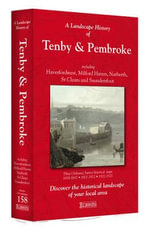 A Landscape History of Tenby & Pembroke (1818-1923) - LH3-158 : Three Historical Ordnance Survey Maps