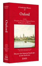 A Landscape History of Oxford (1830-1919) - LH3-164 : Three Historical Ordnance Survey Maps