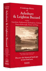 A Landscape History of Aylesbury & Leighton Buzzard (1822-1920) - LH3-165 : Three Historical Ordnance Survey Maps