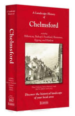A Landscape History of Chelmsford (1805-1922) - LH3-167 : Three Historical Ordnance Survey Maps
