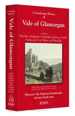 A Landscape History of Vale of Glamorgan (1809-1923) - LH3-170 : Three Historical Ordnance Survey Maps