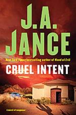 Cruel Intent - J. A. Jance