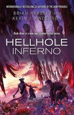 Hellhole : Inferno - Kevin J. Anderson