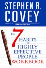 The 7 Habits of Highly Effective People Personal Workbook : COVEY - Stephen R. Covey