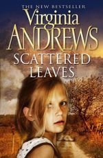 Scattered Leaves - Virginia Andrews