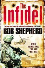 The Infidel - Bob Shepherd