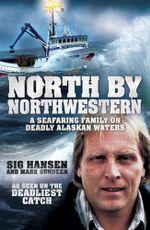 Deadliest Waters : A Story of Survival on Alaskan Seas - Sig Hansen