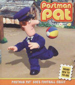 Postman Pat Goes Football Crazy