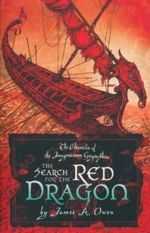 The Search For the Red Dragon : The Chronicles of the Imaginarium Geographica : Book 2 - James A. Owen