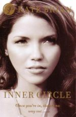 Private Book 5 : Inner Circle : Once You're In, There's No Way Out... - Kate Brian