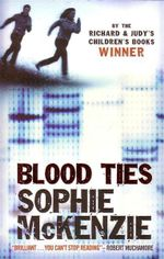 Blood Ties - Sophie McKenzie