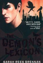 The Demon's Lexicon - Sarah Rees Brennan