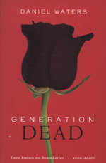 Generation Dead - Daniel Waters