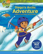 Diego's Arctic Adventure : A book of facts about Artic animals - with foldout map and 21 stickers