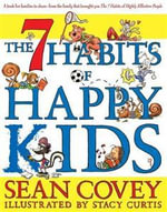 The 7 Habits of Happy Kids : Workbook - Sean Covey