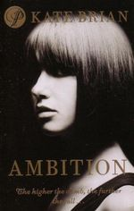 Private Book 7 : Ambition : The Higher the Climb, The Further The Fall... - Kate Brian