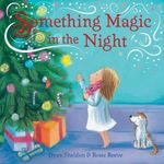 Something Magic in the Night - Dyan Sheldon