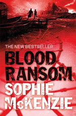 Blood Ransom : Blood Ties Sequel - Sophie McKenzie