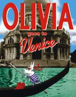 Olivia Goes to Venice - Ian Falconer