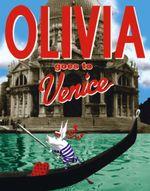 Olivia Goes to Venice - Ian Falconer