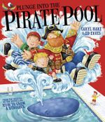 Plunge into the Pirate Pool - Ed Eaves