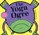 The Yoga Ogre - Peter Bently