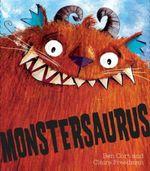 Monstersauras! - Claire Freedman