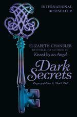 Dark Secrets : Legacy of Lies & Don't Tell - Elizabeth Chandler