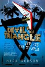 The Devil's Triangle : Eye of the Storm - Mark Robson