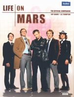 Life On Mars : The Official Companion - Guy Adams