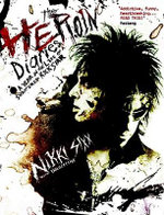 The Heroin Diaries : A Year in the Life of a Shattered Rock Star - Nikki Sixx