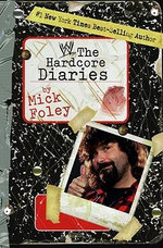 Hardcore Diaries - Mick Foley