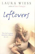 Leftovers : They had to protect themselves, whatever the cost - Laura Wiess